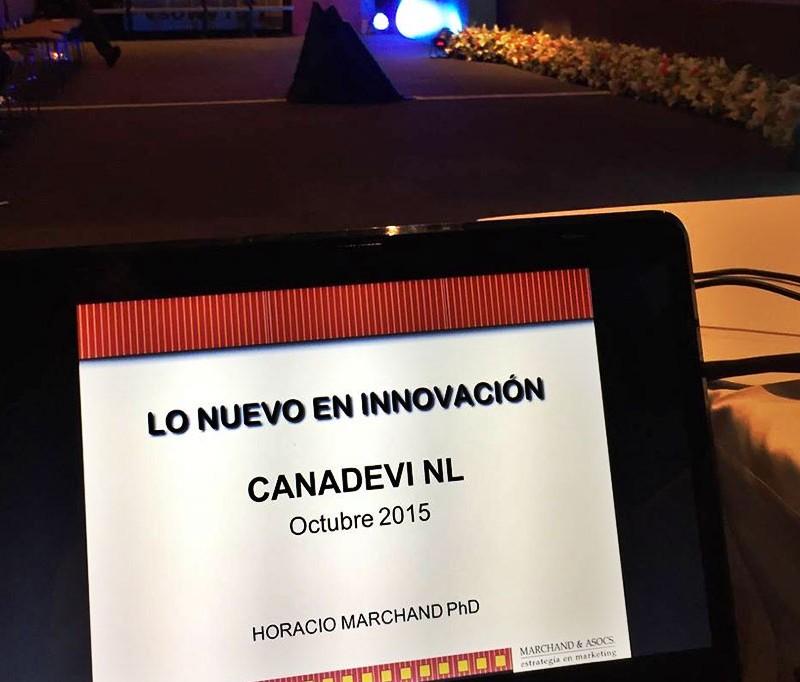 LO NUEVO EN INNOVACIÓN - Encuentro de Vivienda 2015, CANADEVI, Nuevo León, Club Industrial - Horacio Marchand